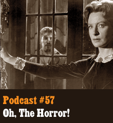 Wherein the gang freaks out over the genre of horror. Spanning movies and books, our hosts discuss the differences in terror and horror, delight in the anticipation and revelation, seek out the internal and external monsters, and gripe over how every horror movie seems to mess something up. It's a fickle genre! Elsewhere, Chris pines for the perfect dreadful experience, Corey wimps out, and Allison needs the hiccups scared out of her. Theme music by Latché Swing. Podcast: Play in new window | Download