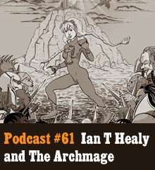 "Wherein Ian Thomas Healy joins us again, this time to discuss the release of his newest Just Cause novel, ""The Archmage."" We also hear about his publishing imprint Local Hero Press, talk about the business of writing, and explore a gaggle of superhero tropes. Elsewhere, Chris becomes addicted to HeroMachine, Corey gets sweet swag, Allison reveals her secret identity, and Ian evades the Prude Patrol. Theme music by Latché Swing. ""The Archmage"" cover image courtesy of Ian Thomas Healy. Podcast: Play in new window 