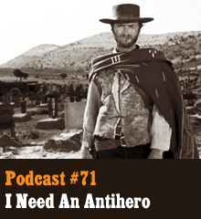 "Wherein we discuss antiheroes, a reaction to the pure, often flawless, heroes we covered in the previous episode. Whether vulnerable, flawed, or otherwise riddled with vices, we discuss a litany of antiheroic characters, including Dexter, Hannibal Lecter, Roland from ""The Dark Tower"" series, Han Solo, and Michael Corleone. We explore what makes antiheroes realistic, relatable, and sometimes quite annoying. Elsewhere, Chris wonders if there can be a non-living hero, Allison explains Walter White's absence from the show, and Corey has a date with The Dead. Theme music by Latché Swing. Podcast: Play in new window 