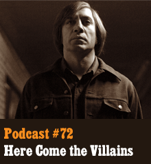 Wherein we discuss villains a-plenty! Protagonist villains like Walter White, those who skirt the villain/hero line like Dexter, sympathetic villains like Magneto, and menacing villains like Jaws, Terminator, and Anton Chigurh. Elsewhere, Allison reveals her most villainous voice, Chris ponders formless evil, and Corey ties the episode to the railroad tracks. Theme music by Latché Swing. Podcast: Play in new window | Download