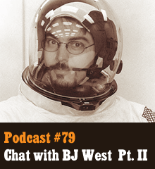 Wherein our hosts continue their hilarious conversation with guest BJ West. We learn about the genesis of Story Forge, follow the publishing journey that resulted in his successful Kickstarter campaign, and hear about the exciting projects BJ is brewing. Theme music byLatché Swing. Podcast: Play in new window | Download