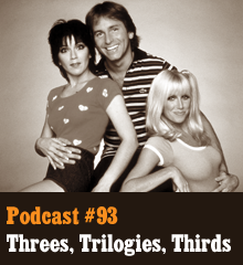 Wherein Chris plays the third wheel of the trio, quizzing Allison and Corey on their knowledge of all the trifectas, trinities, threesomes, turkeys, and Trinidads that pop up in our world. Then they explore the threes of creativity, from the rule of three and the three act structure to the rise of trilogies in fiction. So 1) sit back, 2) relax, and 3) enjoy the show. Theme music by Latché Swing. Podcast: Play in new window | Download