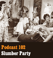 Wherein Allison and Chris throw a slumber party while Corey is on the cramlow in South Africa. The night is filled with MASH and MadLibs, a new and very awkward robot guest, and plenty of boy talk. They also dish on talk shows, STEM schools, cocaine etiquette, dosimetry, and four-way train explosions. Theme music by Latché Swing. Podcast: Play in new window | Download